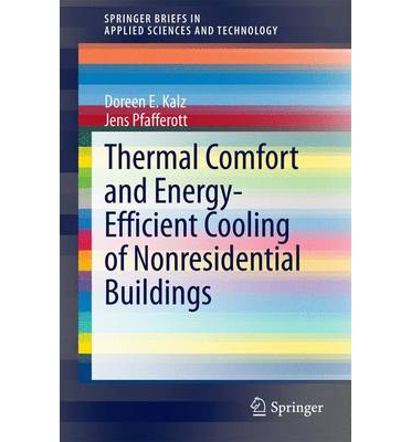 Thermal Comfort and Energy-Efficient Cooling of Non-Residential Buildings