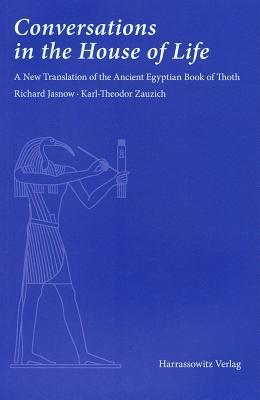Ebooks for android Conversations in the House of Life : A New Translation of the Ancient Egyptian Book of Thoth iBook