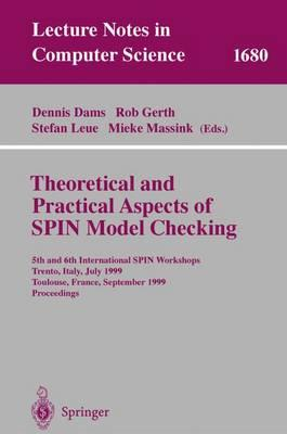 Theoretical and Practical Aspects of Spin Model Checking: 5th and 6th International Spin Workshops, Trento, Italy, July 5, 1999, Toulouse, France, September 21 and 24, 1999, Proceedings
