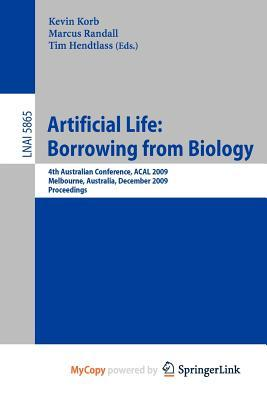 Artificial Life: Borrowing from Biology