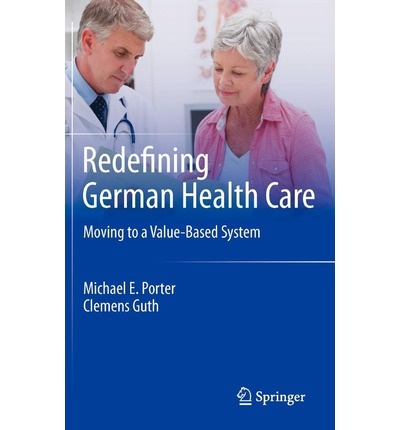 Redefining German Health Care