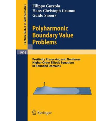 Polyharmonic Boundary Value Problems: Positivity Preserving and Nonlinear Higher Order Elliptic Equations in Bounded Domains