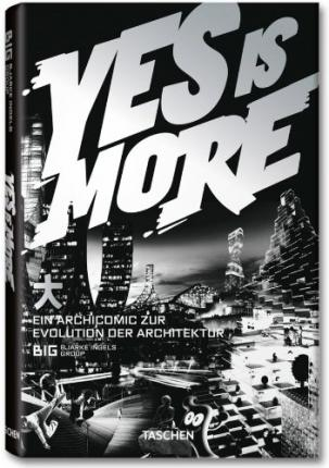 Yes is More: Eine Archicomic zur Evolution der Architektur