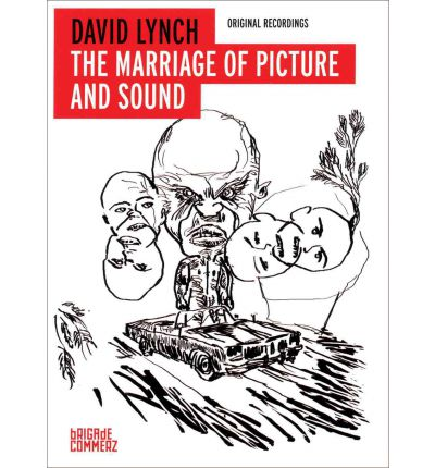 David Lynch: The Marriage of Picture and Sound
