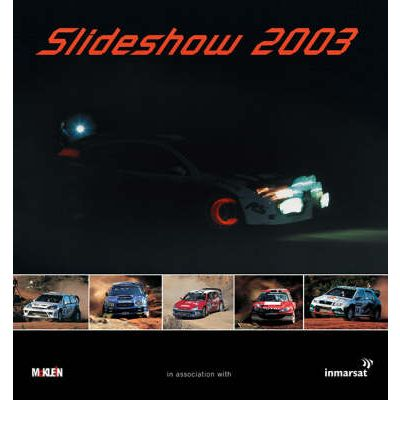 Slideshow 2003: The McKlein Rally Yearbook