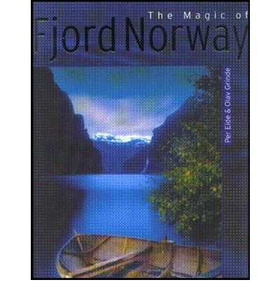The Magic of Fjord Norway