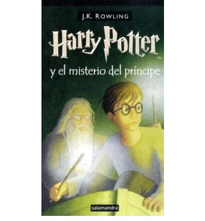 Harry Potter - Spanish: Harry Potter Y El Misterio Del Principe