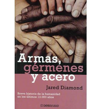 Armas, germenes y acero / Guns, Germs and Steel