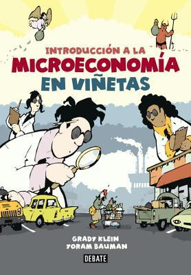 Introduccion a la Microeconomia en Vinetas