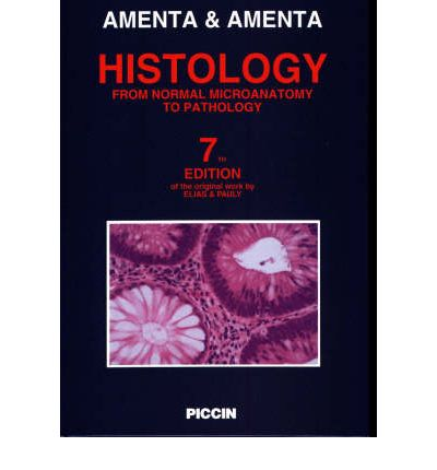 Histology : From Normal Microanatomy to Pathology