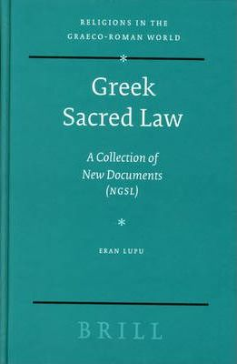 Greek Sacred Law: A Collection of New Documents (NGSL)