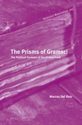 The Prisms of Gramsci : The Political Formula of the United Front