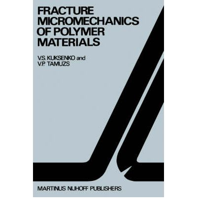 Google e-books Fracture Micromechanics of Polymer Materials 9789024725571 ePub