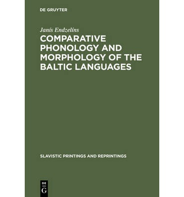 Comparative Phonology and Morphology of the Baltic Languages