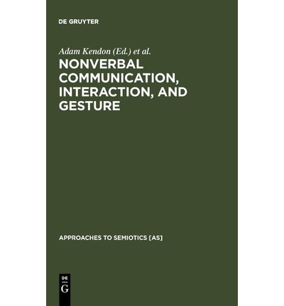 Nonverbal Communication: Interaction and Gesture