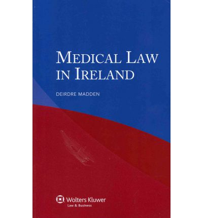 Medical Law in Ireland
