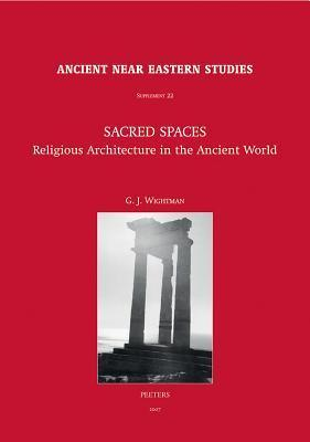 Sacred Spaces: Religious Architecture in the Ancient World