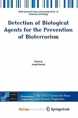eBookStore free download: Detection of Biological Agents for the Prevention of Bioterrorism PDF by Joseph Banoub""