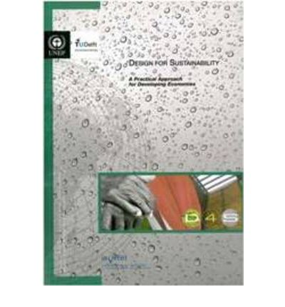 Design for Sustainability : A Practical Approach for Developing Economies