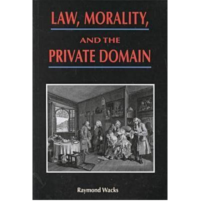 Law, Morality and the Private Domain