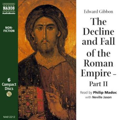 The Decline and Fall of the Roman Empire: Pt. 2