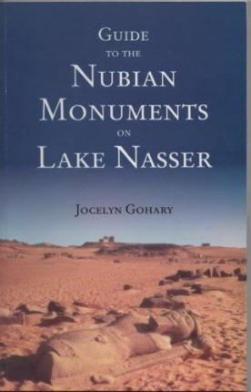 Guide to the Nubian Monuments on Lake Nasser