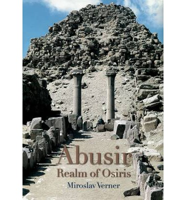 Abusir: The Realm of Osiris