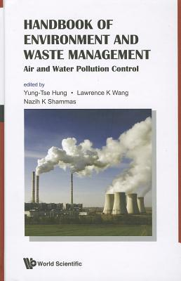 Handbook of Environment and Waste Management: Volume 1: Air and Water Pollution Control