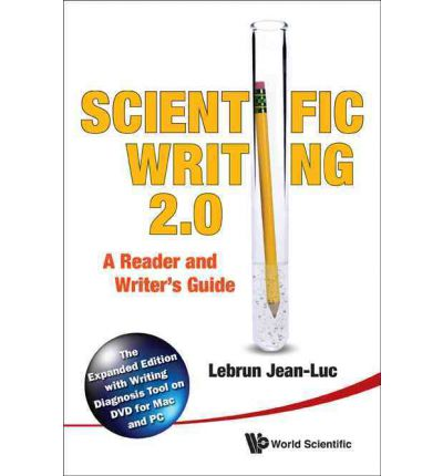 Scientific Writing: The Reader's and Writer's Guide 2.0
