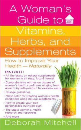 A Womans Guide to Vitamins and Supplements