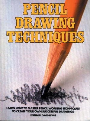 Pencil Drawing Techniques  Download Free EBooks