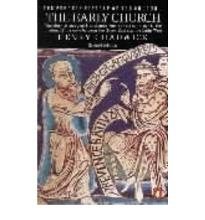 The Penguin History of the Church: The Early Church v. 1: The Early Church