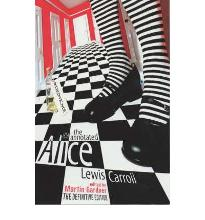 "The Annotated Alice: ""Alice's Adventures in Wonderland"" AND ""Through the Looking Glass"": The Definitive Edition: Alice's Adventures in Wonderland and Through the Looking Glass"