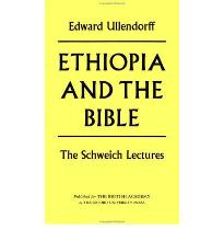 Ethiopia and the Bible: The Schweich Lectures 1967