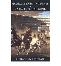Spectacle Entertainment of Early Imperial Rome