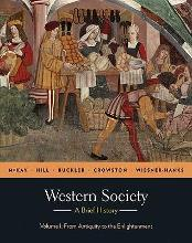 Western Society: A Brief History: Volume I: From Antiquity to Enlightenment