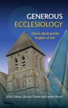 Generous Ecclesiology: Towards a Generous Ecclesiology