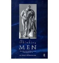 Thinking Men: Masculinity and Its Self Representation in the Classical Tradition