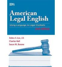 American Legal English: Using Language in Legal Contexts