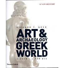 The Art and Archaeology of the Greek World: A New History, C. 2500 - C. 150 BCE