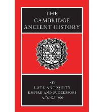 The Cambridge Ancient History: Late Antiquity: Empire and Successors, AD 425-600 v.14