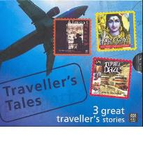 Traveller's Tales: 3 Great Traveller's Stories