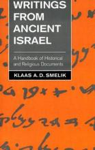 Writings from Ancient Israel: A Handbook of Historical and Religious Documents