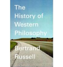 A History of Western Philosophy: And Its Connection with Political and Social Circumstances from the Earliest Times to the Present Day