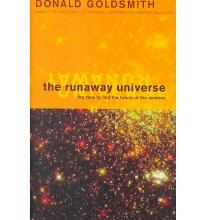 The Runaway Universe: The Race to Discover the Future of the Cosmos