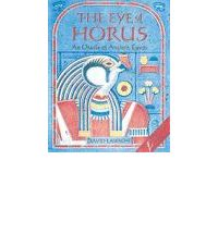 The Eye of Horus: Oracle of Ancient Egypt