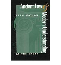 Ancient Law and Modern Understanding: At the Edges
