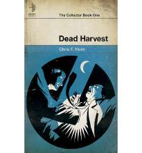 Dead Harvest: The Collector Book One