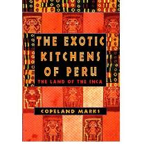The Exotic Kitchens of Peru: Land of the Inca