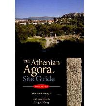 The Athenian Agora: A Guide to the Excavations and Museum